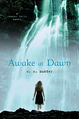 Awake at Dawn By Hunter, C. C.