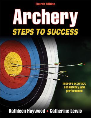 Archery By Haywood, Kathleen/ Lewis, Catherine